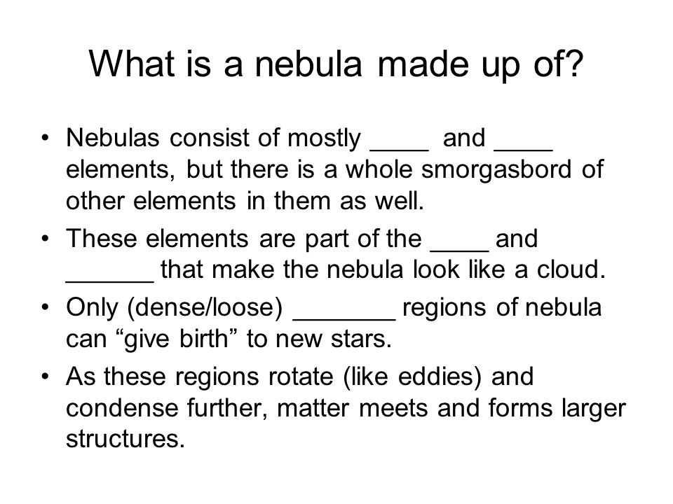 What is a nebula made up of