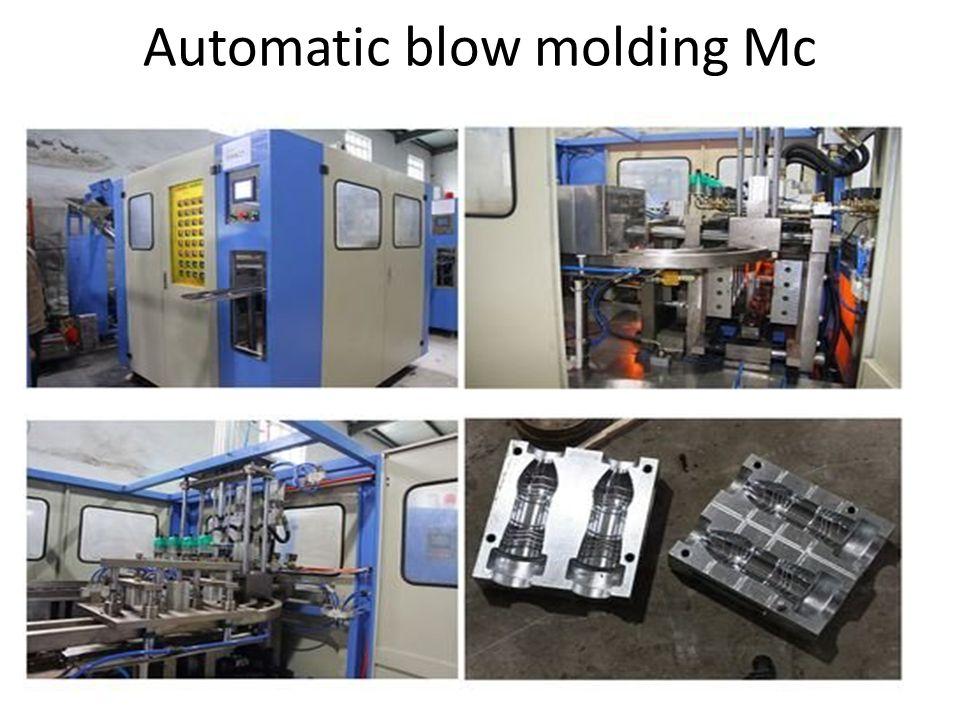 Automatic blow molding Mc