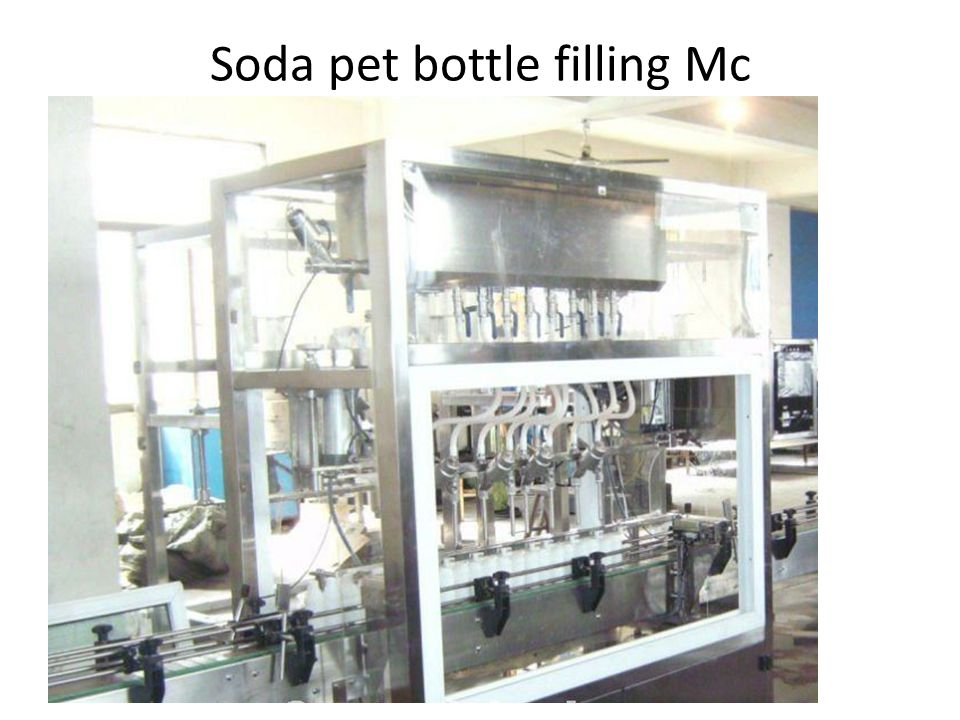 Soda pet bottle filling Mc