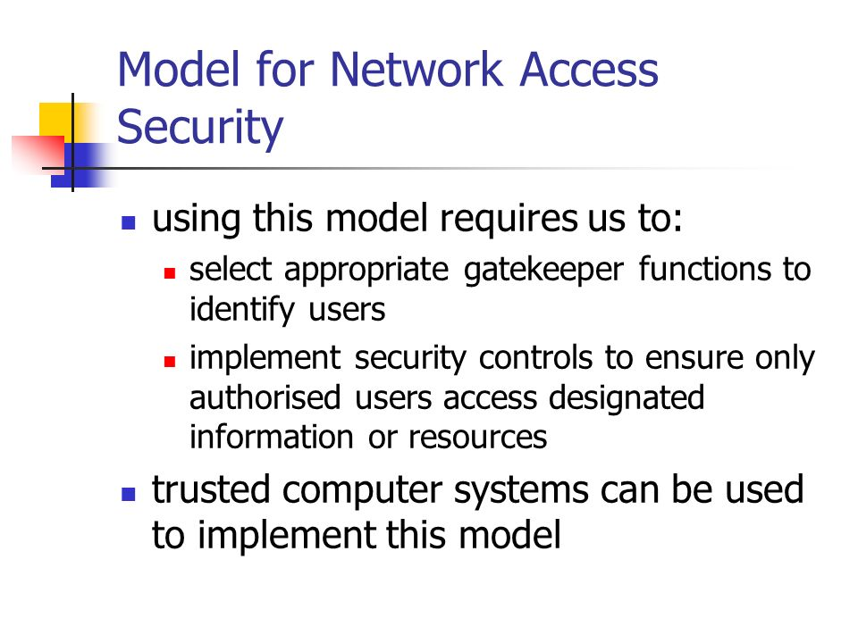 Model for Network Access Security
