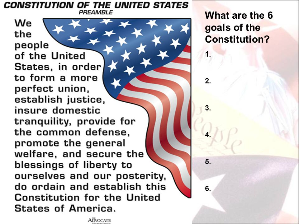 What are the 6 goals of the Constitution