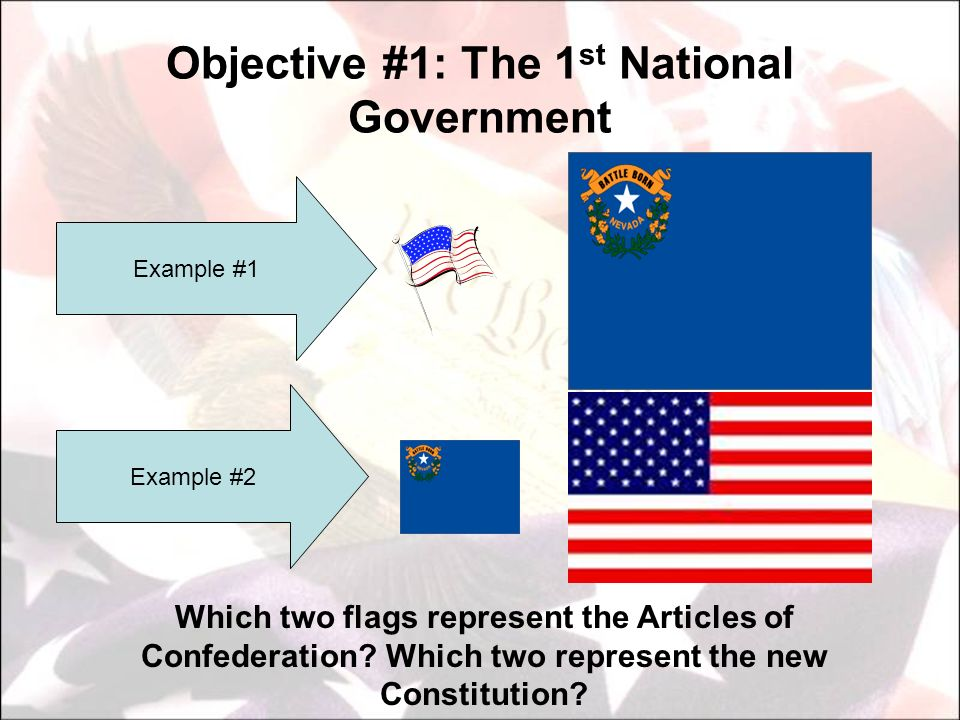 Objective #1: The 1st National Government