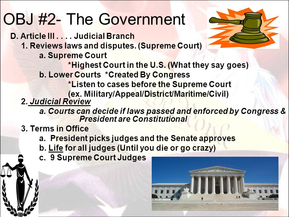 OBJ #2- The Government D. Article III . . . . Judicial Branch