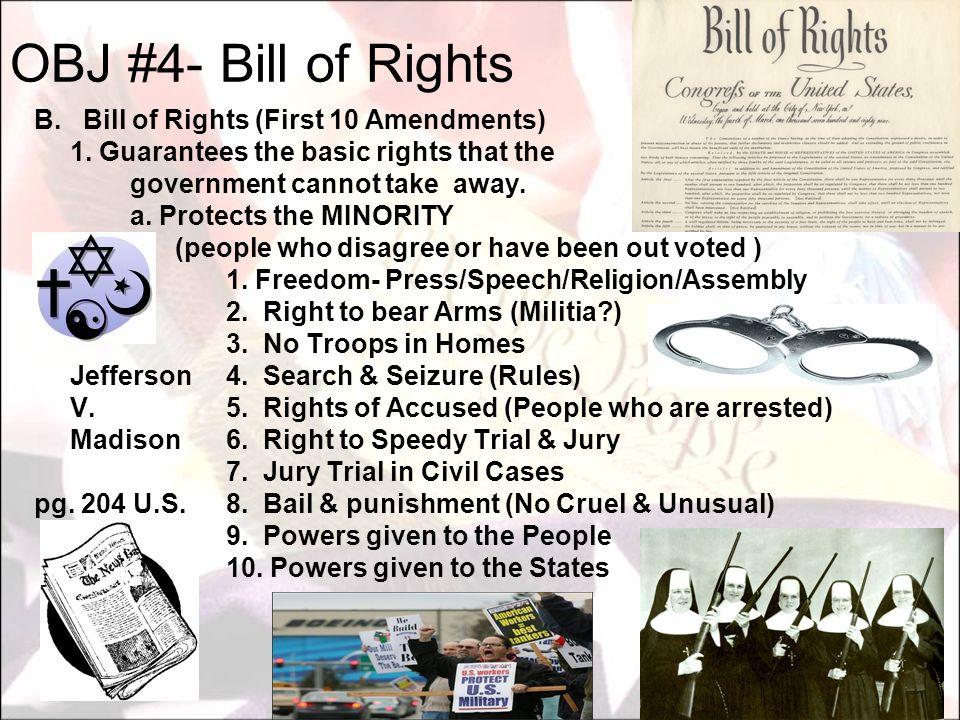 OBJ #4- Bill of Rights B. Bill of Rights (First 10 Amendments)