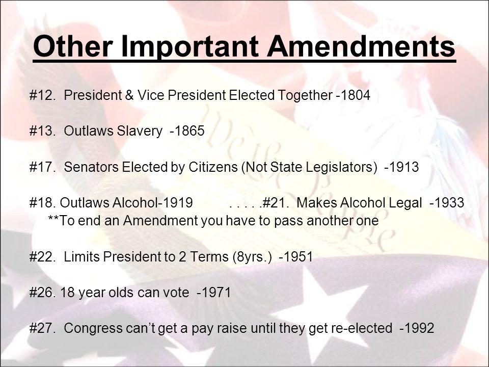 Other Important Amendments