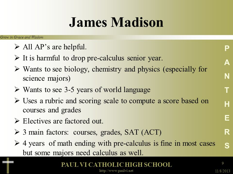 James Madison All AP's are helpful.