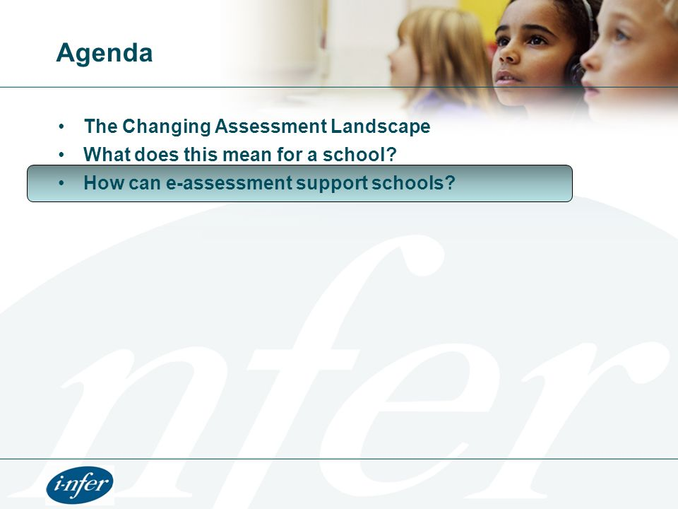 Agenda The Changing Assessment Landscape