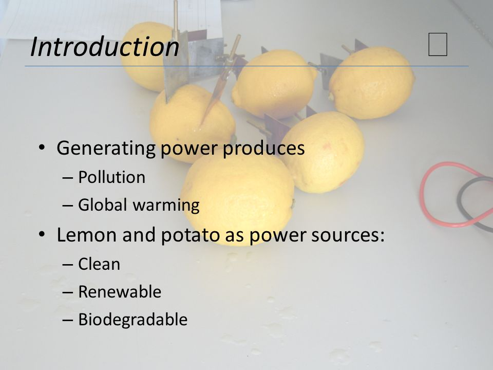 ★ Introduction Generating power produces