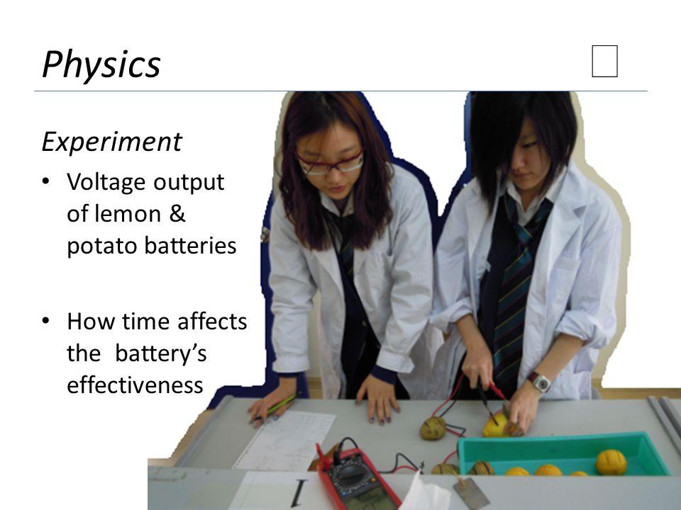 ★ Physics Experiment Voltage output of lemon & potato batteries