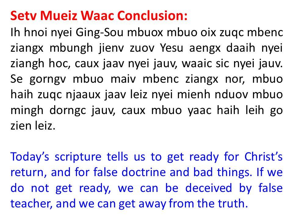 Setv Mueiz Waac Conclusion: