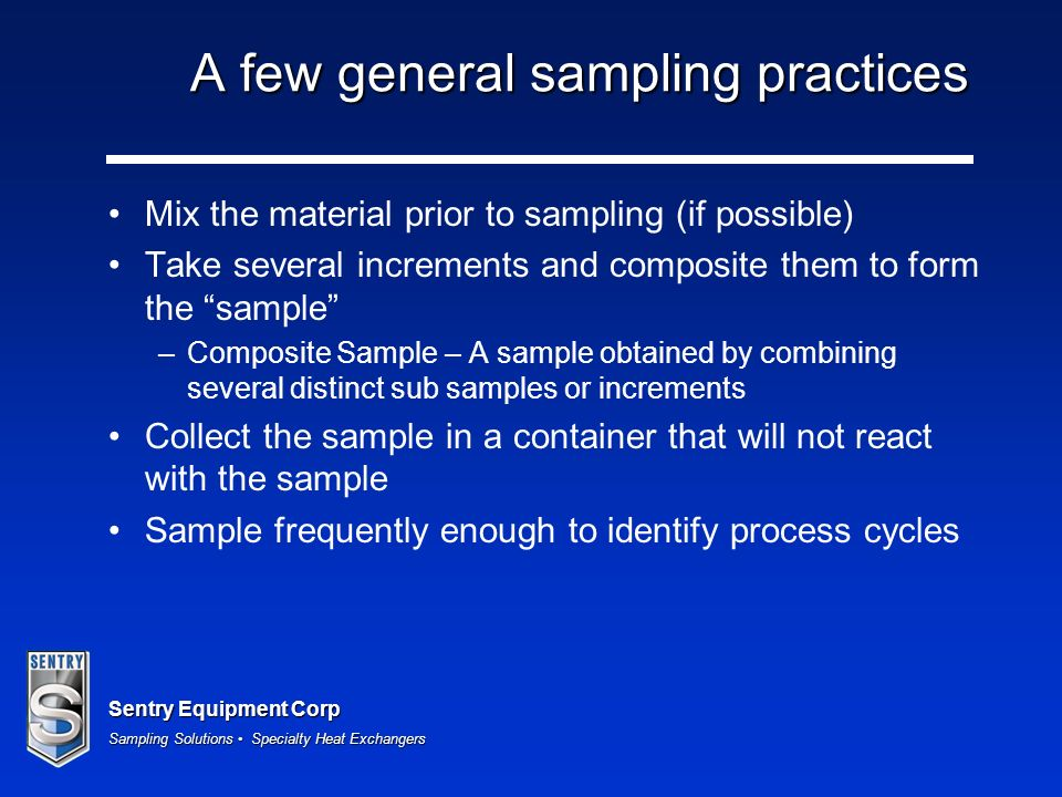 A few general sampling practices