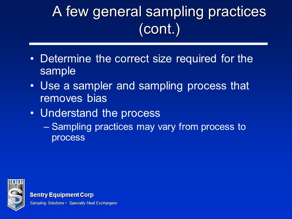 A few general sampling practices (cont.)