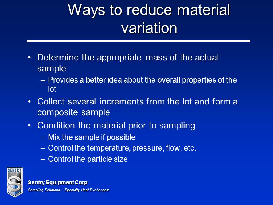 Ways to reduce material variation