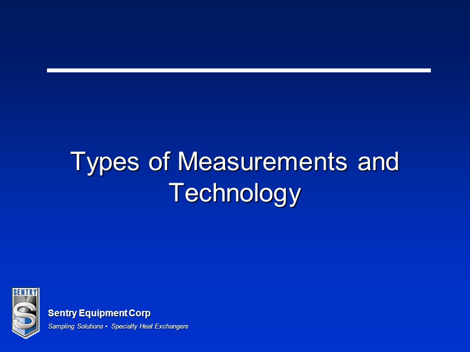 Types of Measurements and Technology