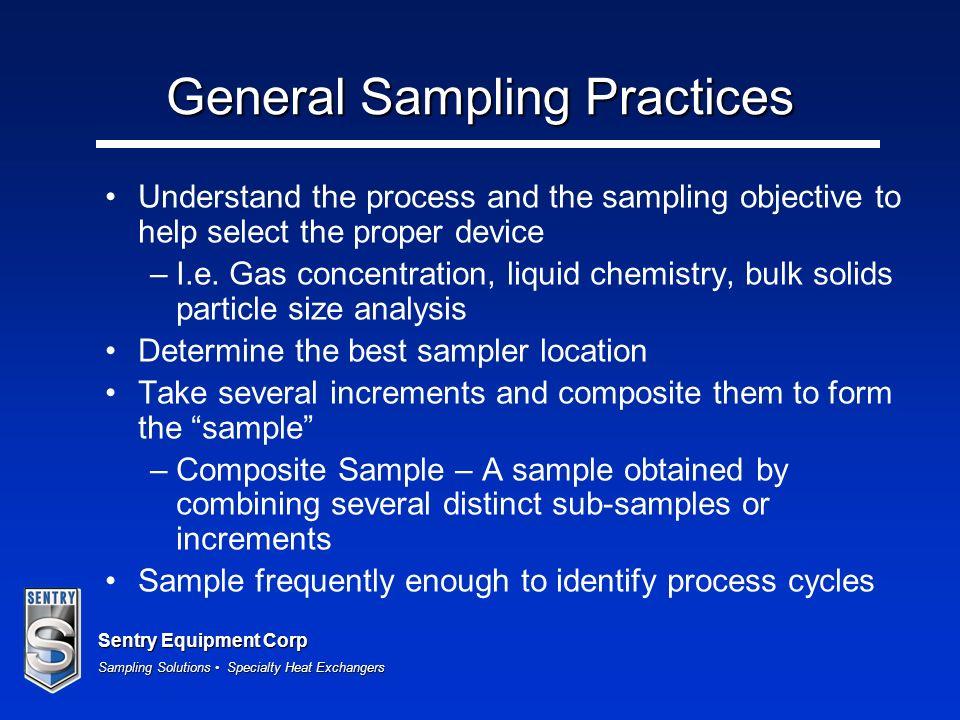 General Sampling Practices