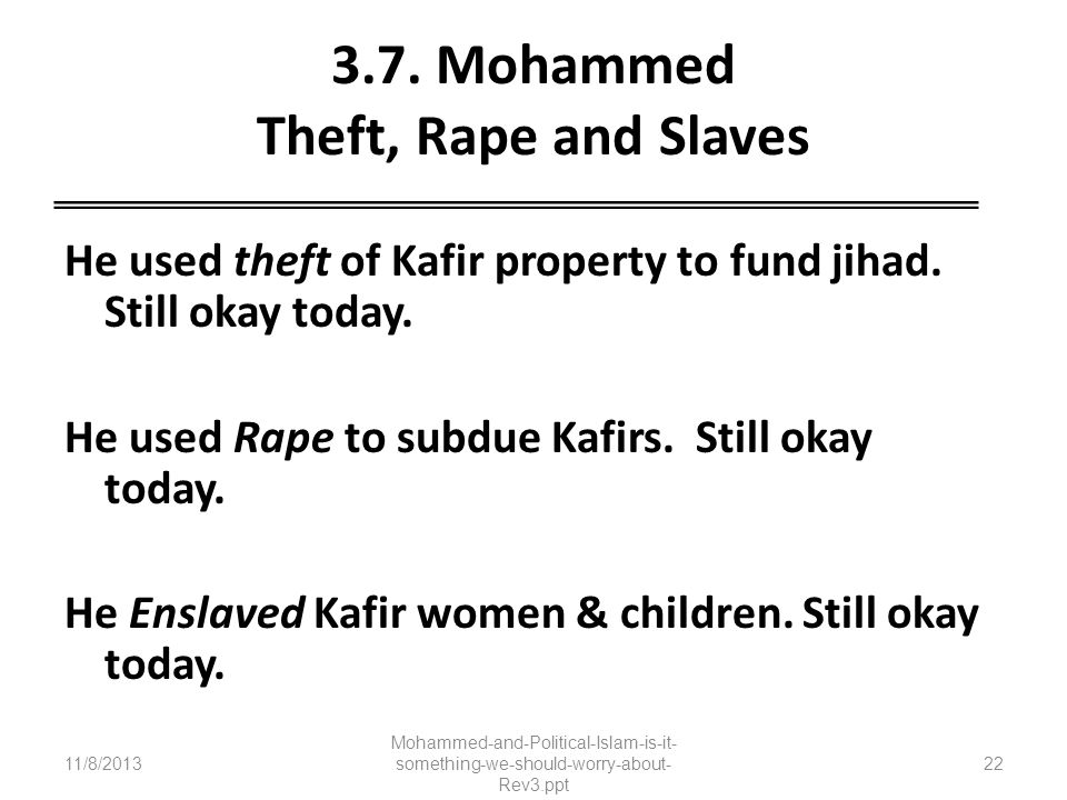 3.7. Mohammed Theft, Rape and Slaves