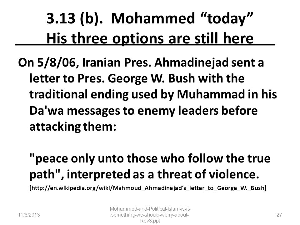 3.13 (b). Mohammed today His three options are still here