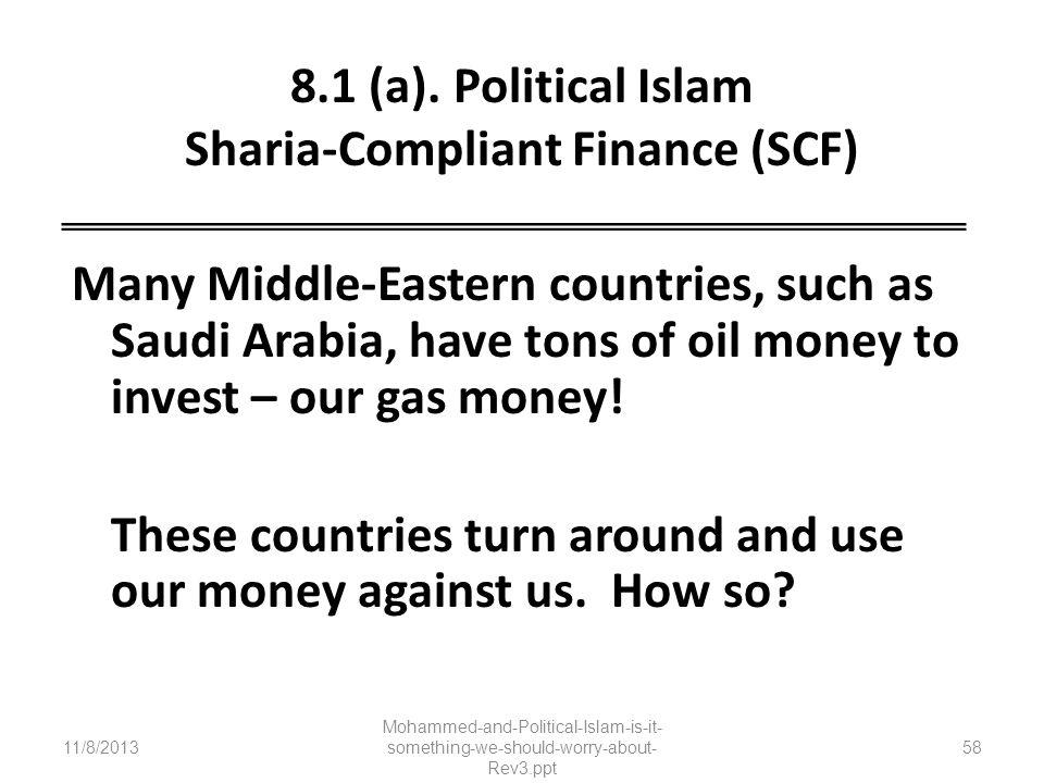 8.1 (a). Political Islam Sharia-Compliant Finance (SCF)