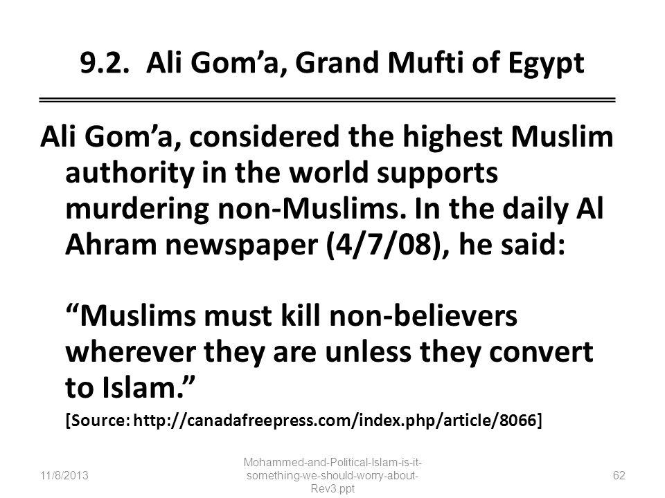 9.2. Ali Gom'a, Grand Mufti of Egypt