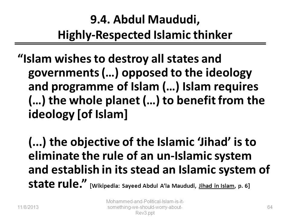 9.4. Abdul Maududi, Highly-Respected Islamic thinker