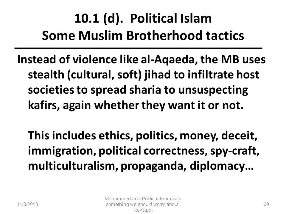 10.1 (d). Political Islam Some Muslim Brotherhood tactics