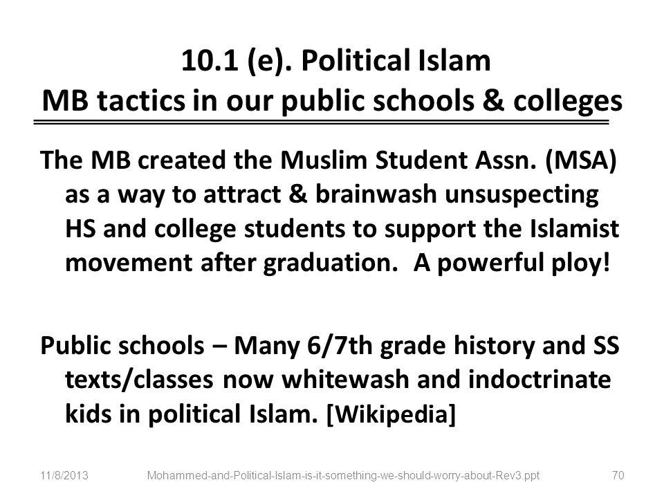 10.1 (e). Political Islam MB tactics in our public schools & colleges