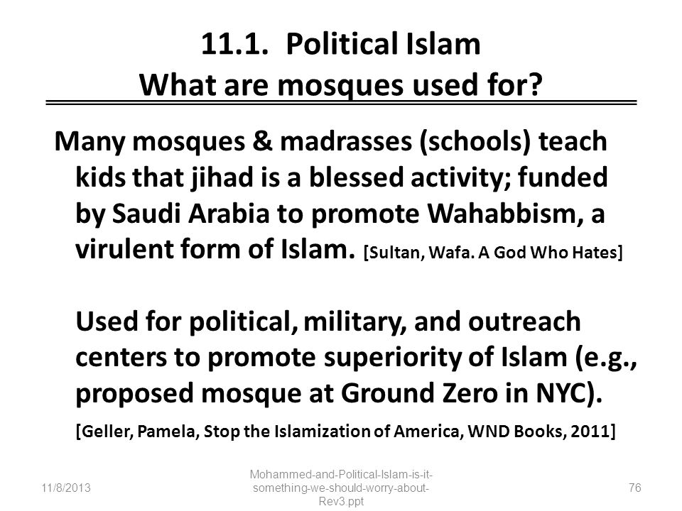 11.1. Political Islam What are mosques used for