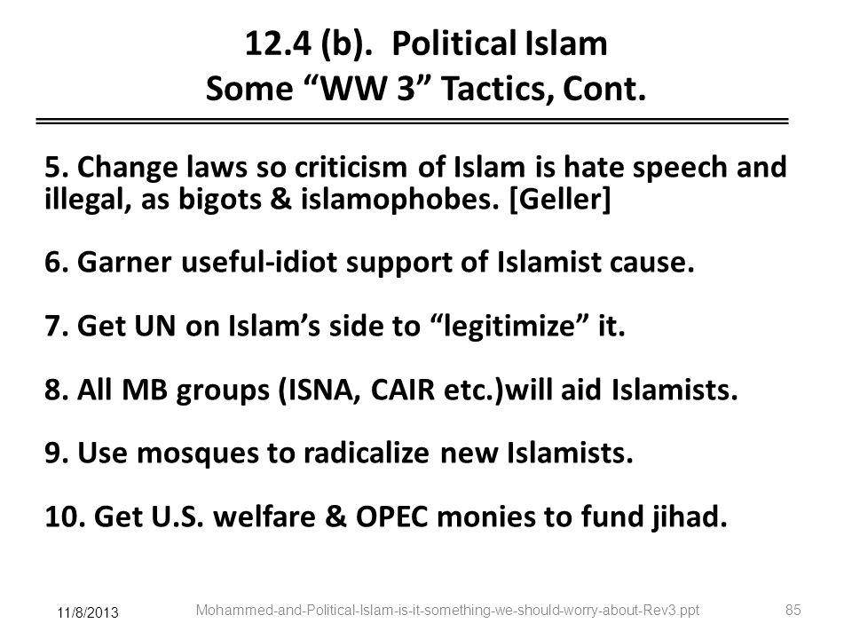 12.4 (b). Political Islam Some WW 3 Tactics, Cont.