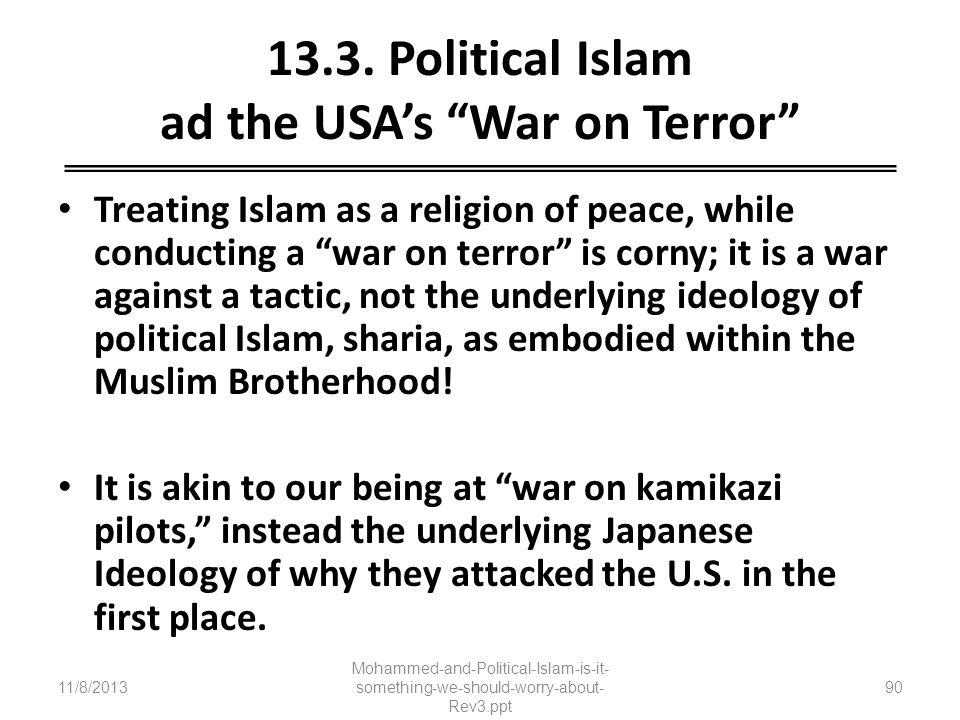 13.3. Political Islam ad the USA's War on Terror
