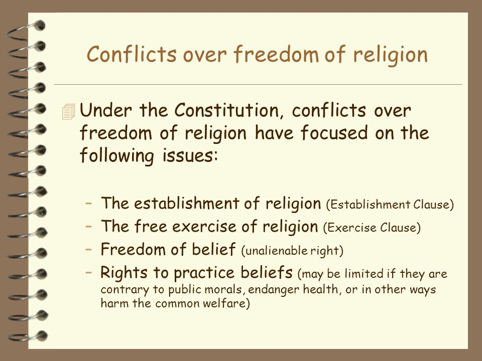 Conflicts over freedom of religion