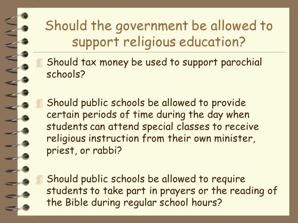 Should the government be allowed to support religious education