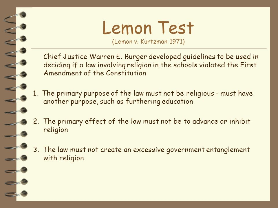 Lemon Test (Lemon v. Kurtzman 1971)