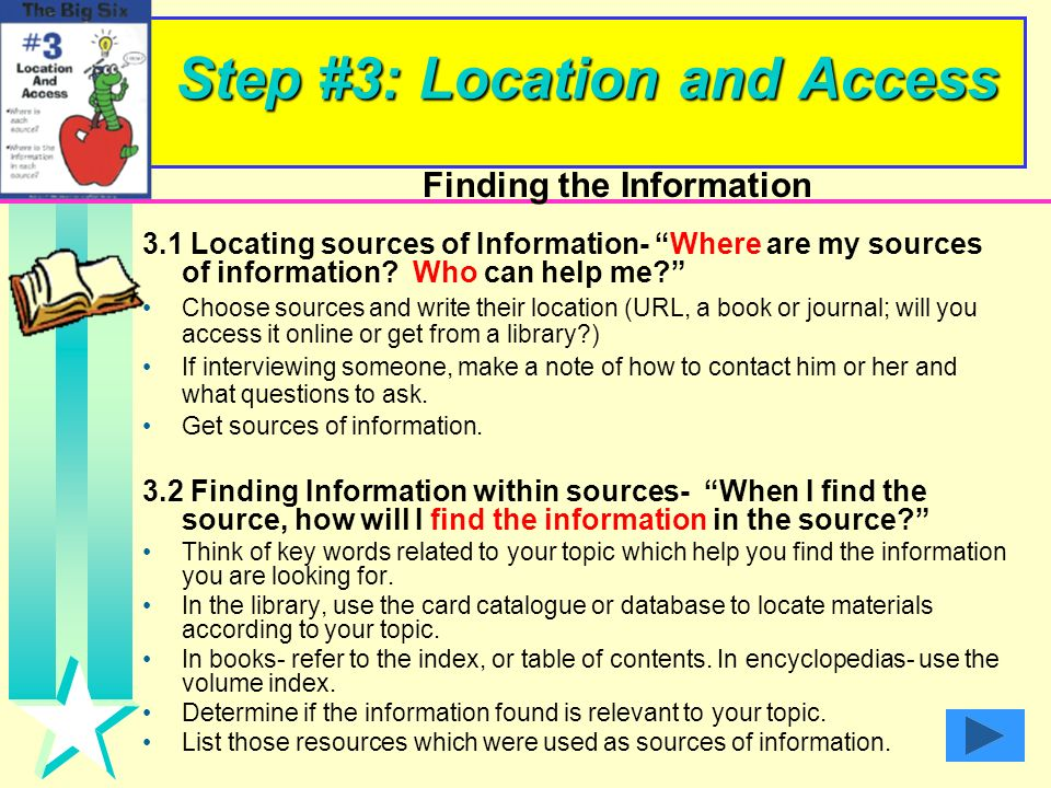 Step #3: Location and Access