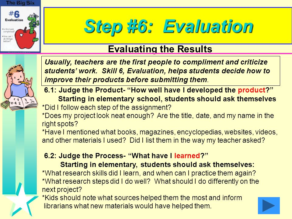 Step #6: Evaluation Evaluating the Results