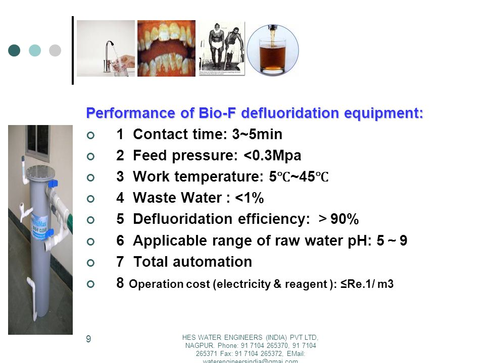 Performance of Bio-F defluoridation equipment: 1 Contact time: 3~5min