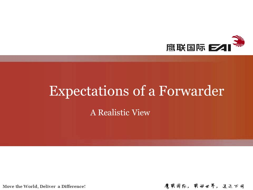 Expectations of a Forwarder