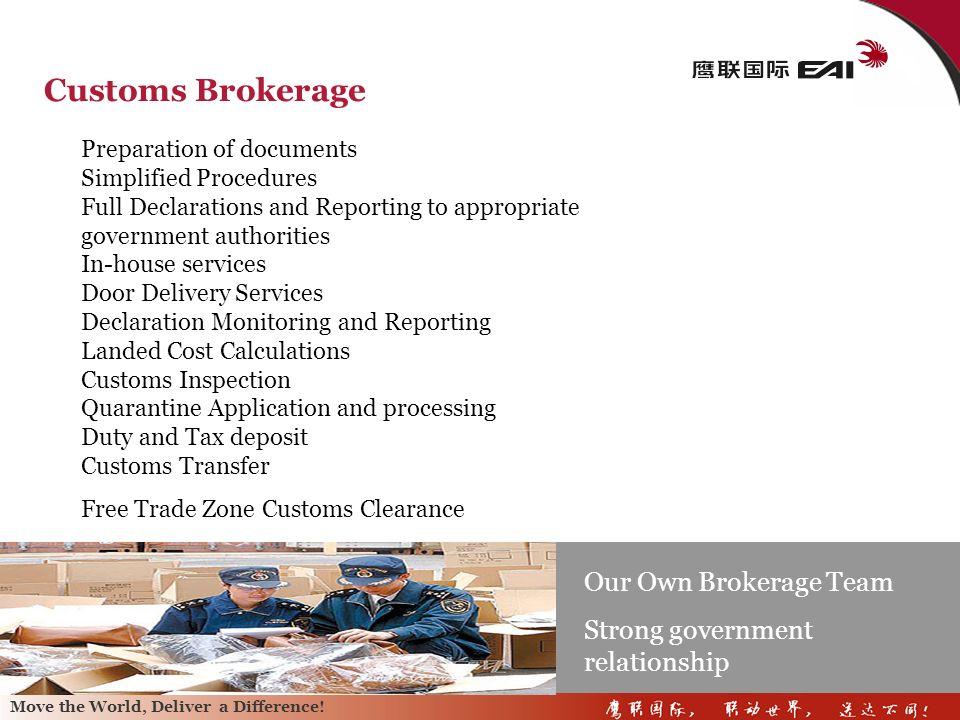 Customs Brokerage Our Own Brokerage Team
