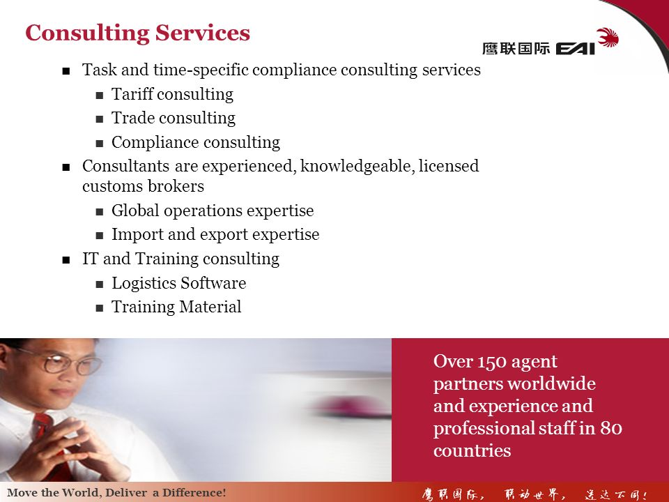 Consulting Services Task and time-specific compliance consulting services. Tariff consulting. Trade consulting.