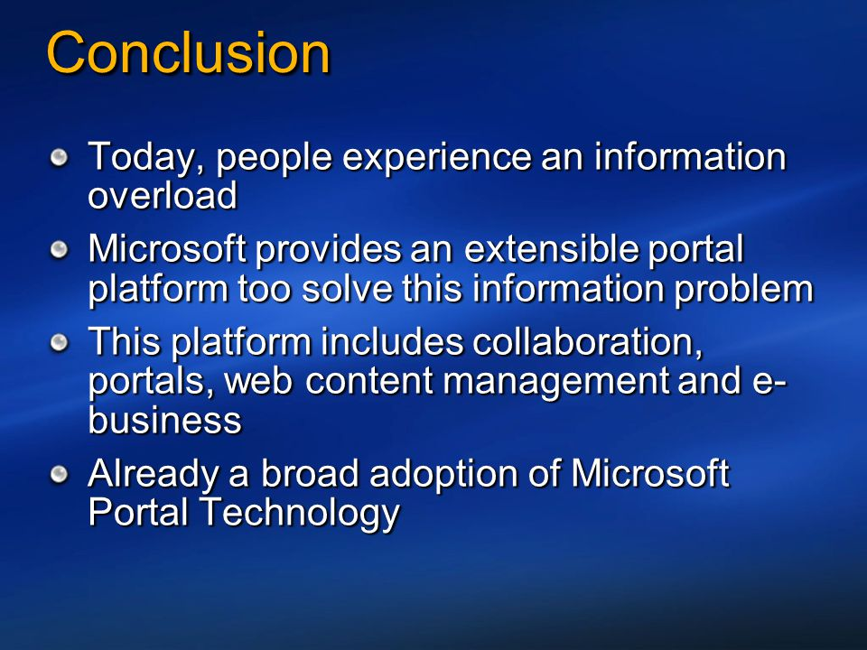 Conclusion Today, people experience an information overload