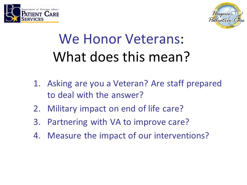 We Honor Veterans: What does this mean