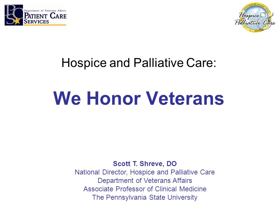 Hospice and Palliative Care: We Honor Veterans