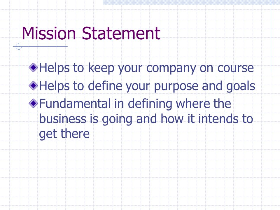 Mission Statement Helps to keep your company on course