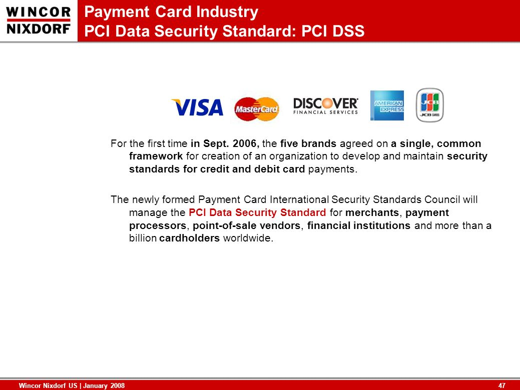 Payment Card Industry PCI Data Security Standard: PCI DSS