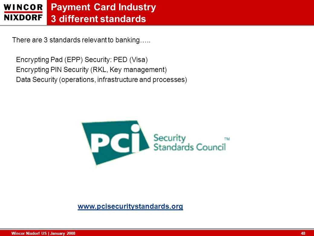 Payment Card Industry 3 different standards