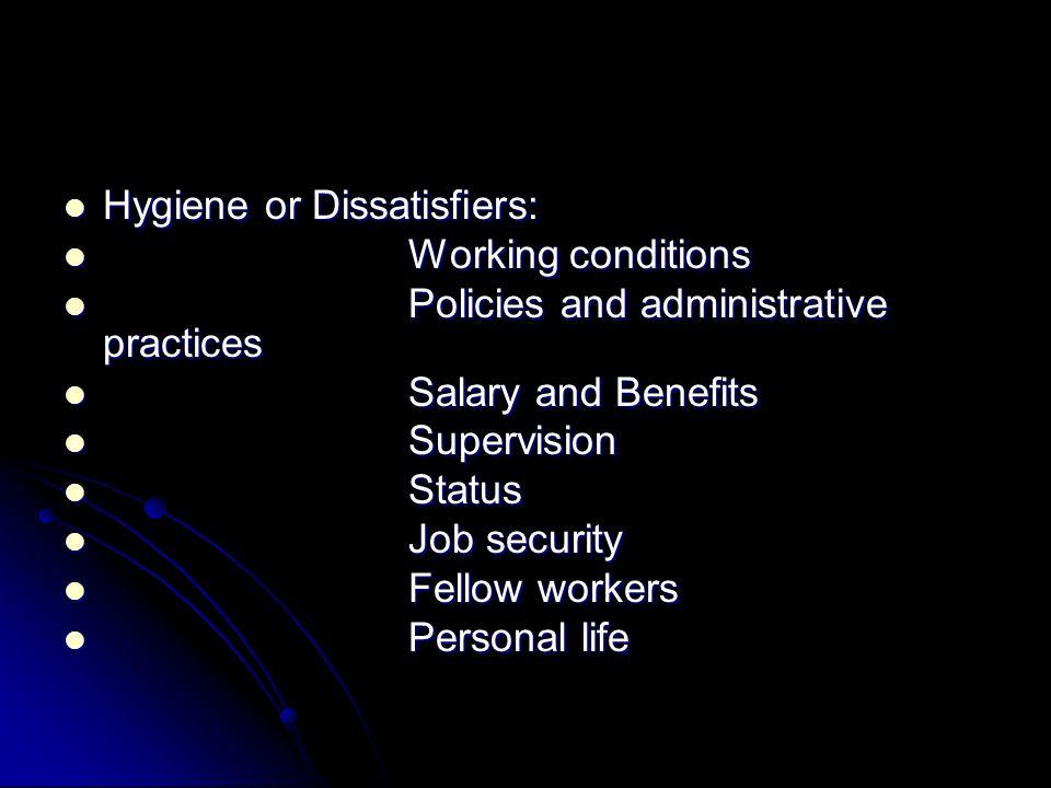 Hygiene or Dissatisfiers: