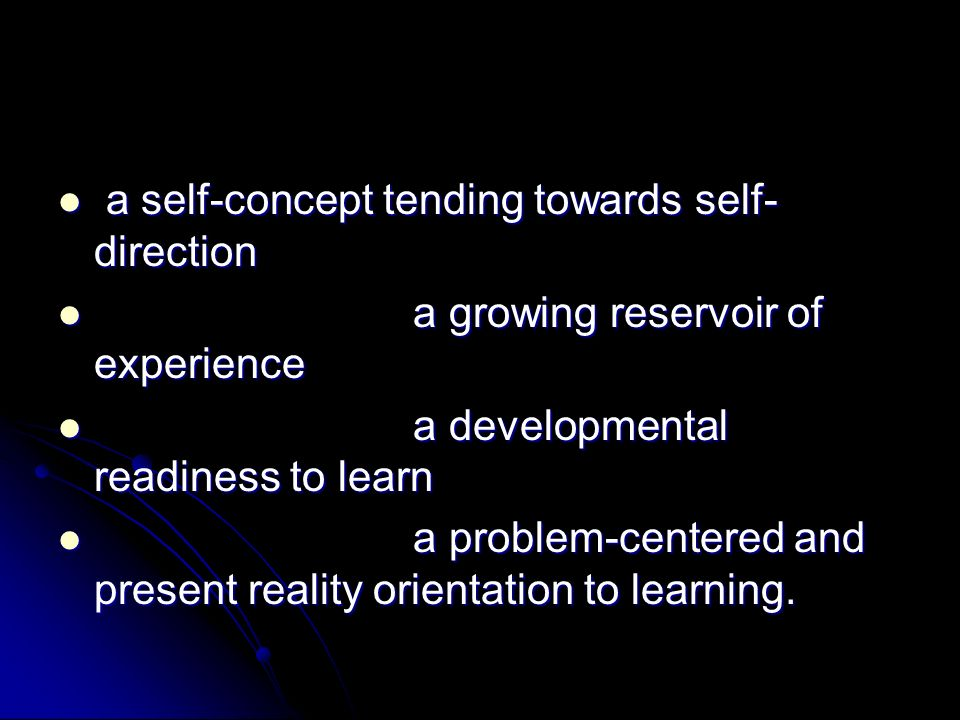 a self-concept tending towards self-direction