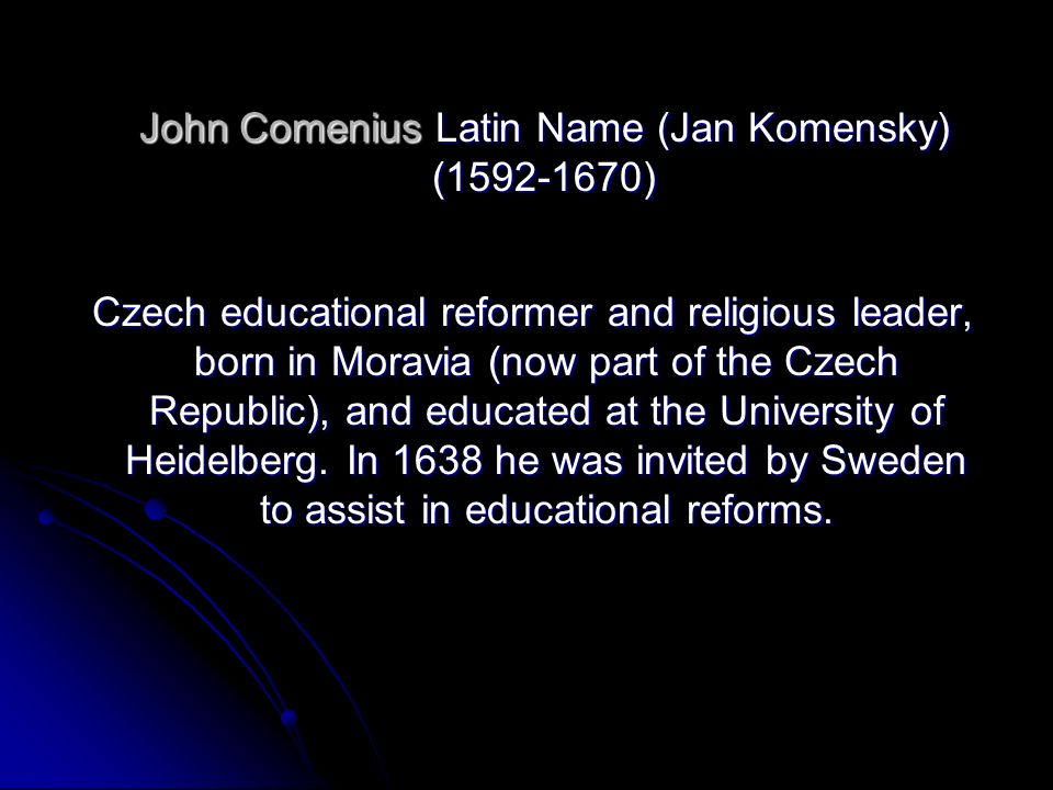 John Comenius Latin Name (Jan Komensky)