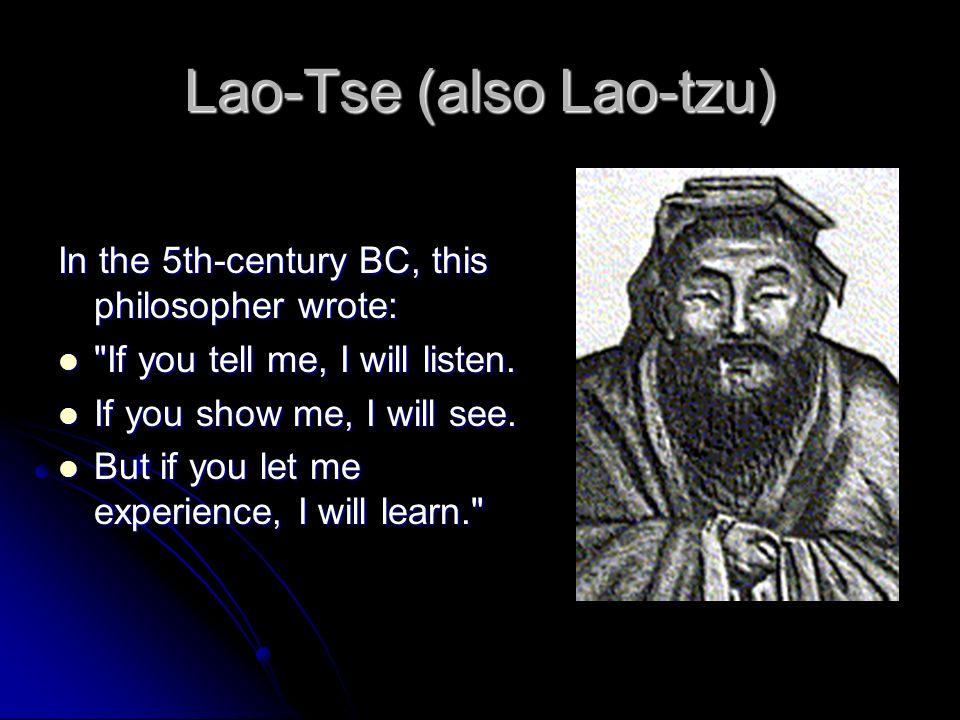 Lao-Tse (also Lao-tzu)