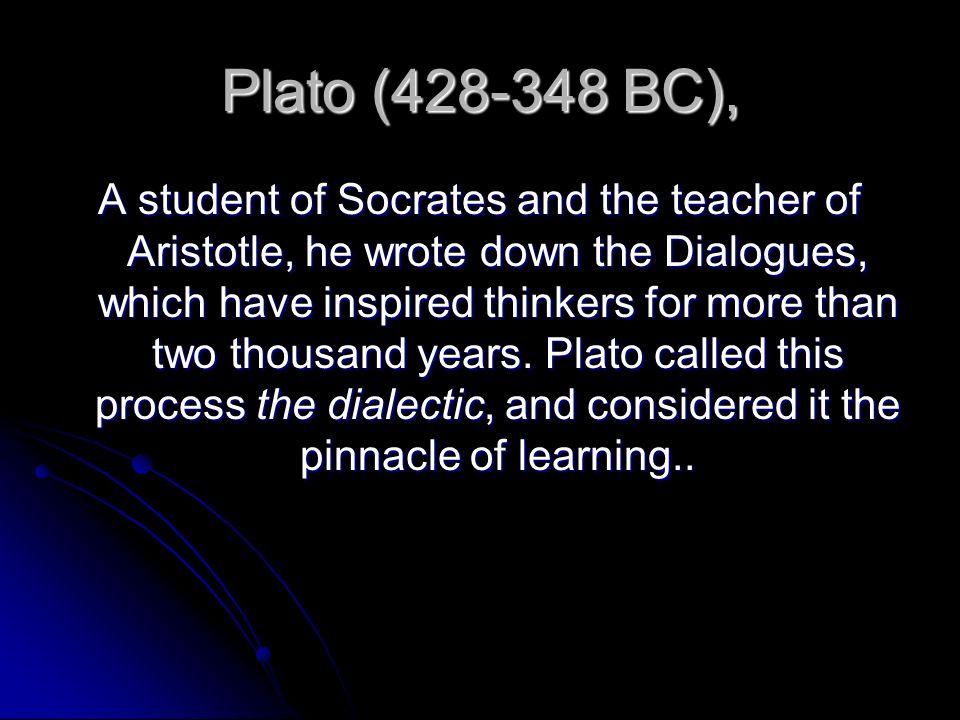 Plato (428-348 BC),