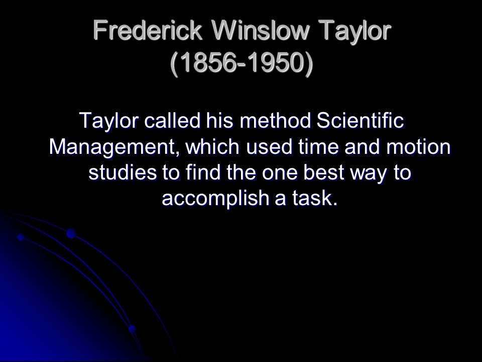 Frederick Winslow Taylor (1856-1950)
